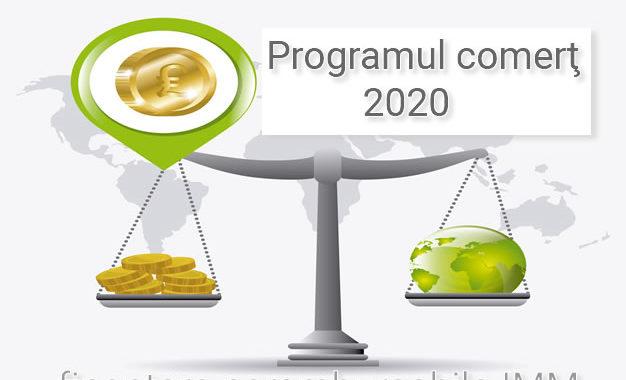 Programul Comert 2020 – Finantare Nerambursabila